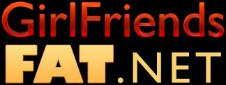 Girlfriends Fat Porno